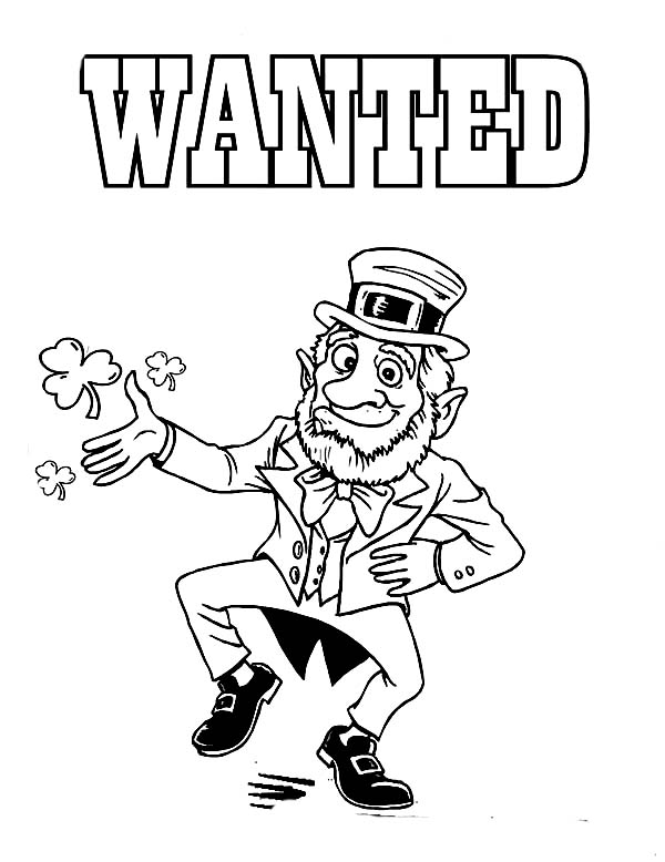 Leprechaun, : Leprechaun Wanted for St Patricks Day Coloring Page