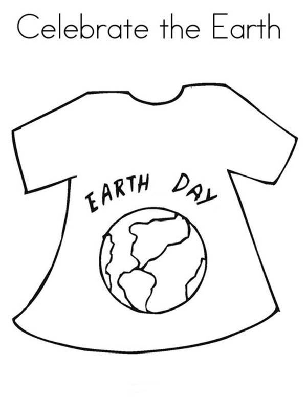 Earth Day, : Earth Day Campaign T-Shirt Coloring Page